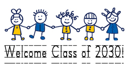Welcome Class of 2030